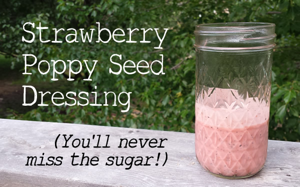 sugar-free poppy seed dressing - strawberries make it sweet! #paleo #whole30